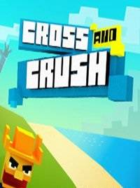 Cross And Crush