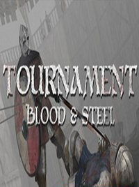 Tournament Blood & Steel