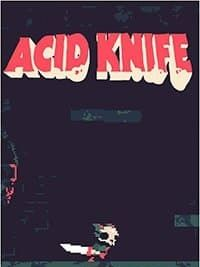 Acid Knife