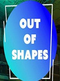Out of Shapes